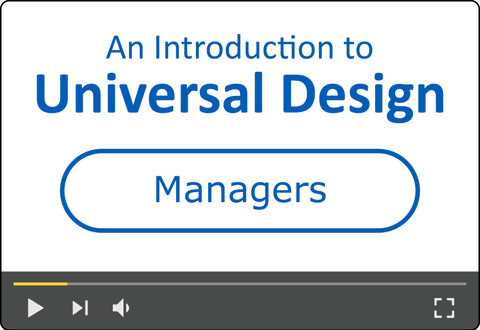 An Introduction to Universal Design for Managers
