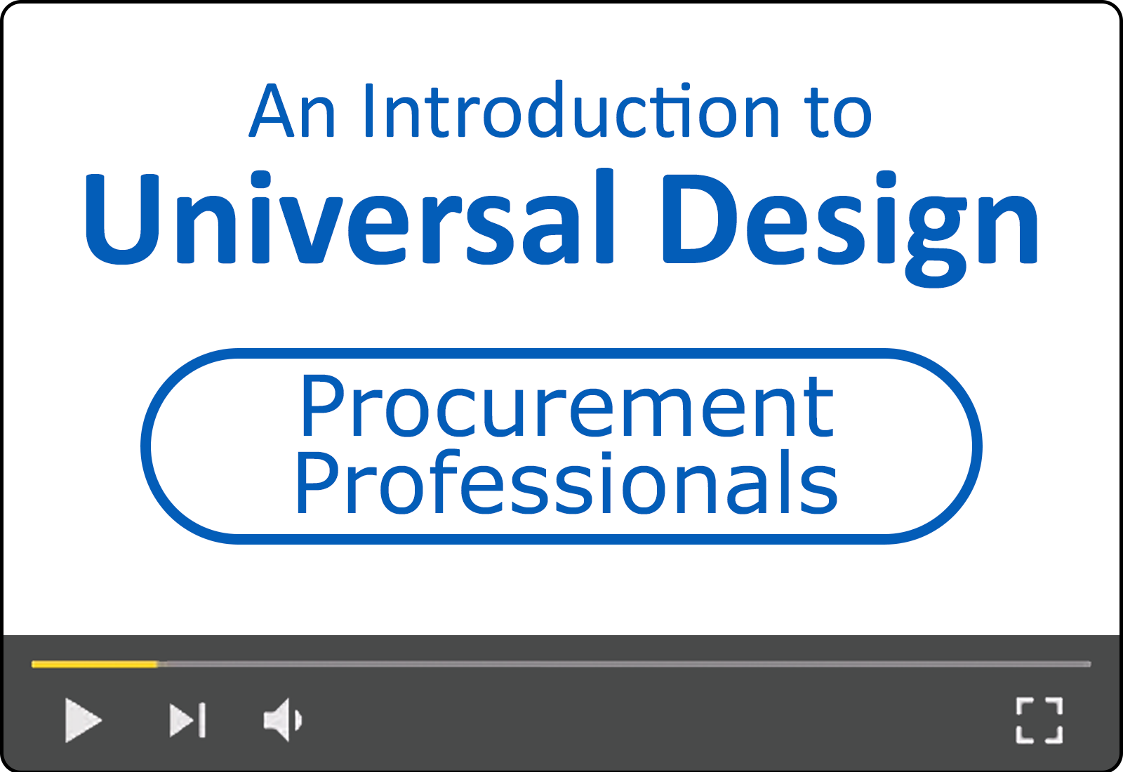 An Introduction to Universal Design for Procurement Professionals